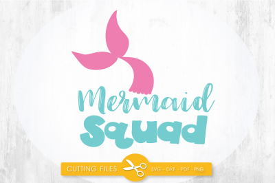 Mermaid squad SVG, PNG, EPS, DXF, cut file