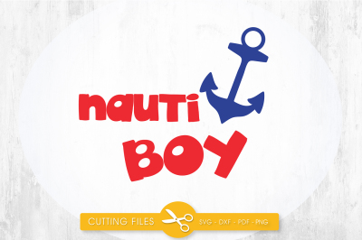 Nauti boy SVG, PNG, EPS, DXF, cut file