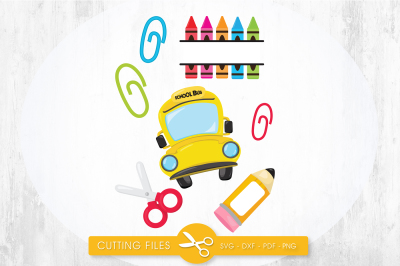 School supplies SVG, PNG, EPS, DXF, cut file