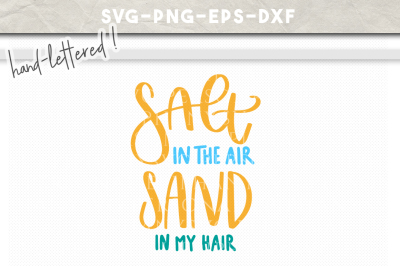 Salt In The Air Summer Hand Lettered SVG DXF EPS PNG Cut File