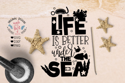 Life is Better Under the Sea Cut File and Printable