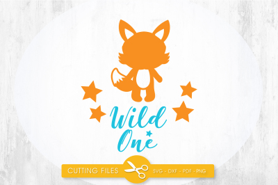 Wild one Fox SVG, PNG, EPS, DXF, cut file
