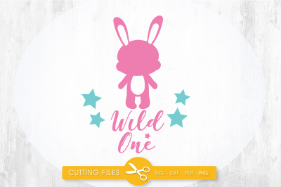 Wild one bunny SVG, PNG, EPS, DXF, cut file
