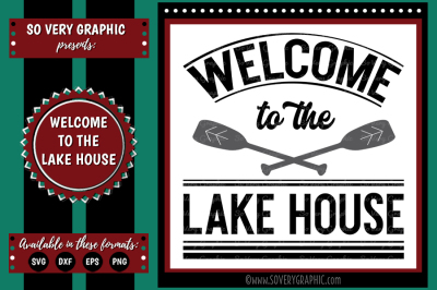 Welcome to the Lake House Sign | SVG | EPS | DXF | PNG