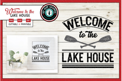 Welcome to the Lake House Sign | SVG Cut File