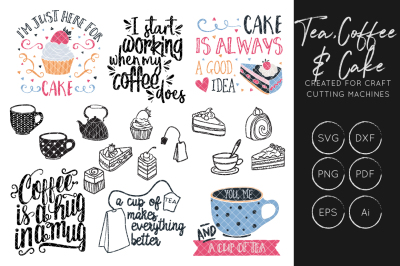 Tea SVG, Coffee SVG, Cake SVG, Tea quote SVG, Coffee Quote SVG