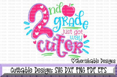 2nd Grade Just Got Way Cuter SVG