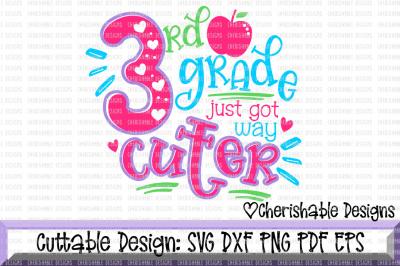 3rd Grade Just Got Way Cuter SVG