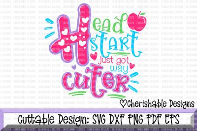 Headstart Just Got Way Cuter SVG