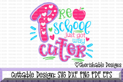 PreSchool Just Got Way Cuter SVG
