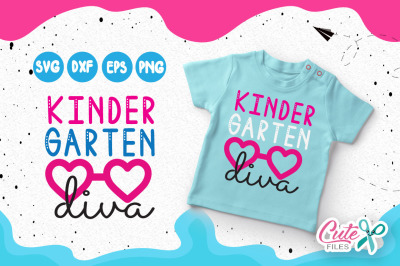 Kindergarten diva, kinder svg, back to school svg file