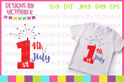 1st Fourth July, 4th July Cut File, SVG, DXF, EPS, PNG
