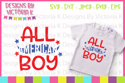 All American Boy, 4th July, Independence day,  SVG, DXF, EPS