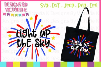 Light up the sky, 4th July, SVG, DXF, EPS, PNG
