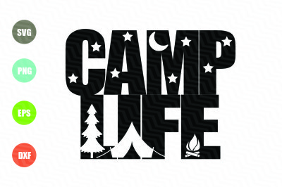 Camp Life SVG File