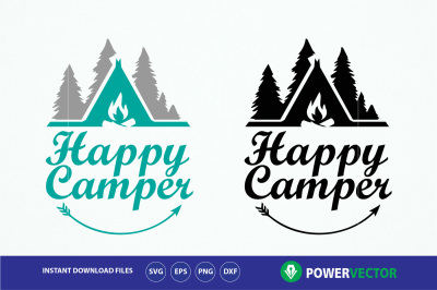 Happy Camper Svg, Dxf, Eps, Png Files
