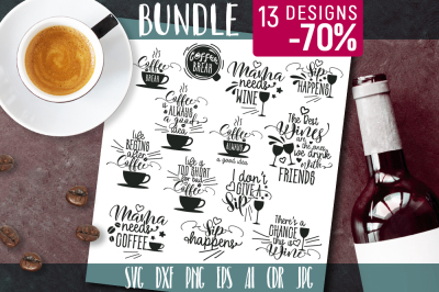 Coffee and Wine SVG Funny Quotes Bundle with 13 designs