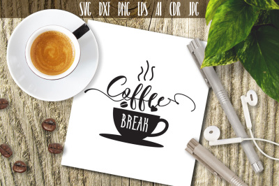 Coffee Break Svg, Kitchen Coffee Break Quote