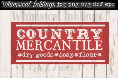 Country Mercantile Vintage Sign SVG