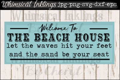 The Beach House Vintage Sign SVG