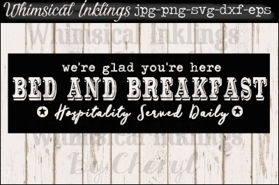 Bed and Breakfast Vintage Sign SVG File