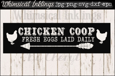 Chicken Coop Vintage Sign SVG