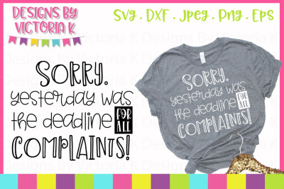 Sorry yesterday was the deadline for all complaints, SVG, DXF