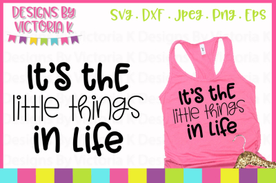 It's the little things in life, Adult slogans, SVG, DXF, PNG