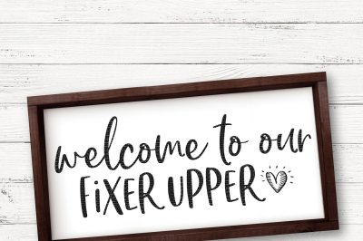 Welcome To Our Fixer Upper Cut File
