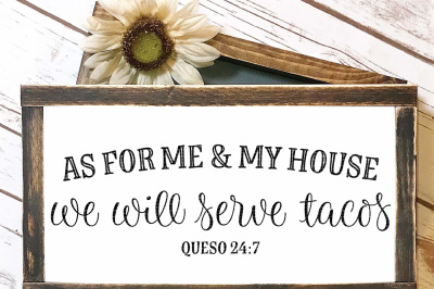 As For Me And My House We Will Serve Tacos Cut File