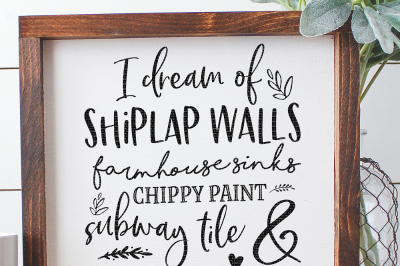 I Dream Of Shiplap Walls Cut File