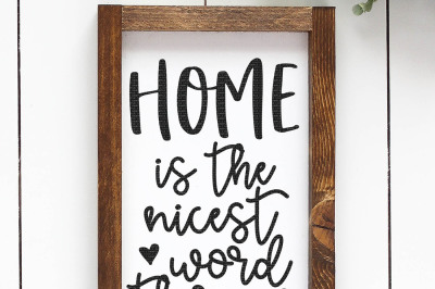 Home Is The Nicest Word There Is Cut File