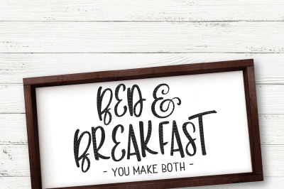 Bed And Breakfast You Make Both Cut File