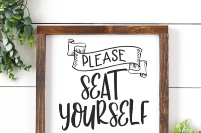 Please Seat Yourself Thank You Cut File