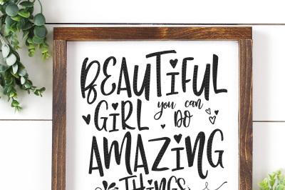 Beautiful Girl You Can Do Amazing Things Cut File