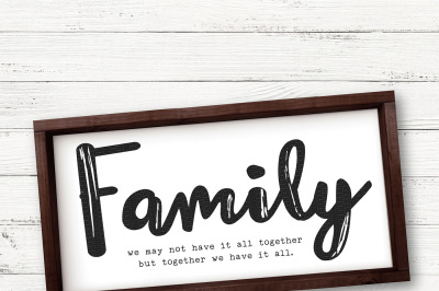 Family We May Not Have It All Together But Together Cut File