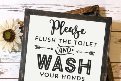 Please Flush The Toilet And Wash Your Hands Thank You Cut File
