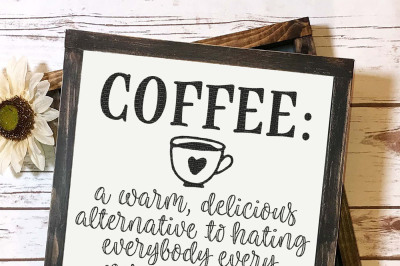 Coffee: A Warm Delicious Alternative Cut File