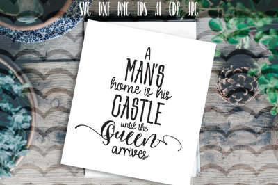 A man's home is his castle Funny SVG