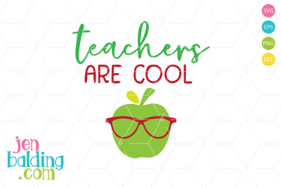 Teachers Are Cool SVG