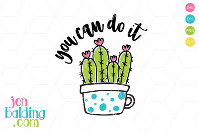 You Can Do It Cactus SVG