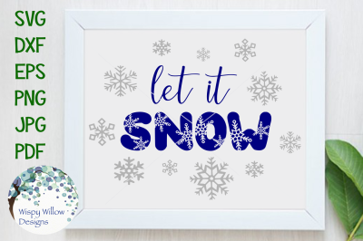 Let It Snow, Snowflake, Winter, Holiday, Cut File
