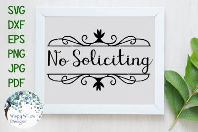 No Soliciting Elegant Scroll Front Door Cut File
