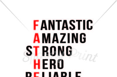 FATHER Fantastic Amazing Strong Hero