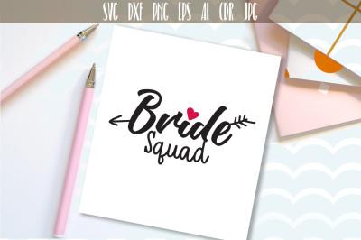 Bride Squad svg Handwritten wedding design and printable png