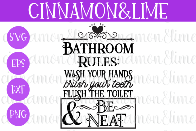 Bathroom Rules SVG Sign