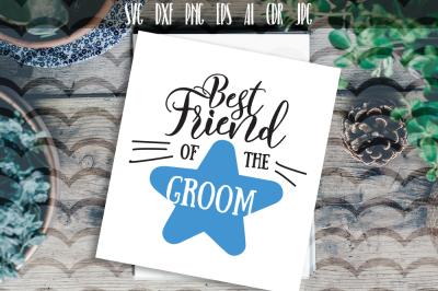 Best friend of the groom SVG. Groom bachelor party design