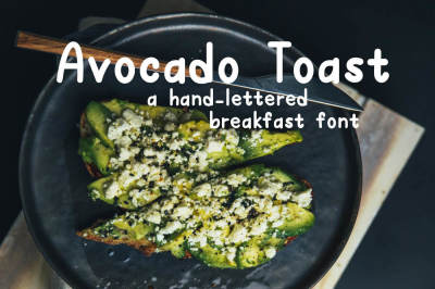 Avocado Toast: A Hand-Lettered Breakfast Font