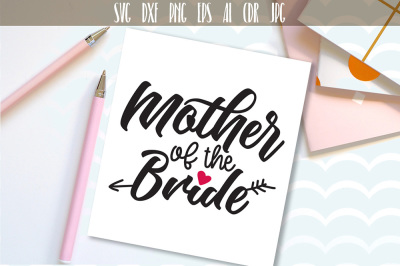 Mother Of The Bride SVG, DXF, EPS, PNG files