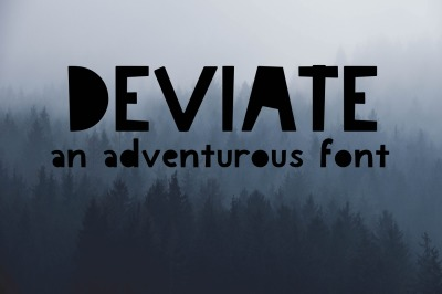 Deviate: An Adventurous Font